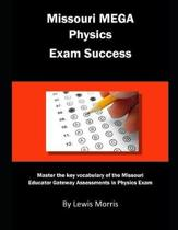 Missouri Mega Physics Exam Success