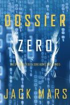 Dossier Zero (Uno spy thriller della serie Agente Zero—Libro #5)