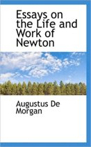 Essays on the Life and Work of Newton