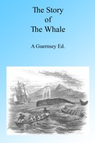 The Story of the Whale, Illustrated