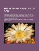 The Worship And Love Of God