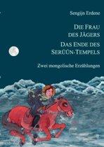 Die Frau Des Jagers, Das Ende Des Seruun-Tempels