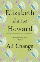 The Cazalet Chronicles 5 - All Change