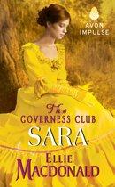 The Governess Club: Sara