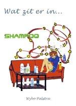 Wat zit er in... ? 1 - Wat zit er in... shampoo?