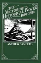The Victorian Historical Novel 1840-1880