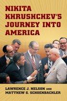 Nikita Khrushchev's Journey into America