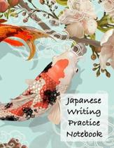 Japanese Writing Practice Notebook: Blank Genkouyoushi paper for Japanese Kanji, Kana, Hiragana and Katakana writing practice