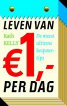 Leven Van Euro1,- Per Dag