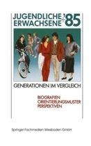 Jugendliche + Erwachsene '85 Generationen Im Vergleich