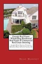 Georgia Real Estate Wholesaling Residential Real Estate & Commercial Real Estate Investing