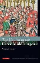 The Church in the Later Middle Ages