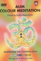 Sudha Ragunathan - Aum Colour Meditation. Chakras