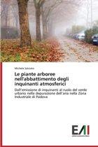 Le Piante Arboree Nell'abbattimento Degli Inquinanti Atmosferici