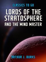 Lords Of The Stratosphere and The Mind Master