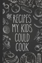 Recipes My Kids Could Cook
