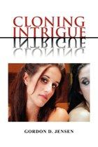 Cloning Intrigue