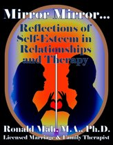 Mirror Mirror… Reflections of Self-Esteem in Relationships and Therapy