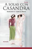 A Solas Con Casandra