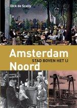 Amsterdam-Noord Stad boven het IJ