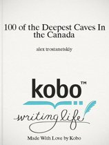 100 of the Deepest Caves In the Canada