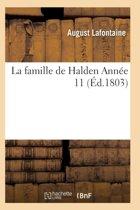 La Famille de Halden. Ann�e 11, Tome 3