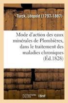 Pr cis Du Mode d'Action Des Eaux Min rales de Plombi res, Dans Le Traitement Des Maladies Chroniques