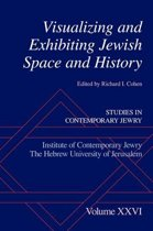 Visualizing and Exhibiting Jewish Space and History