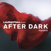 After Dark: Nightshift (2Lp + Download)