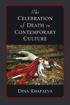 The Celebration of Death in Contemporary Culture