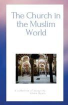 The Church in the Muslim World