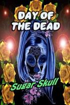 Day Of The Dead Sugar Skull: 30-Day Praying For Ancestors Friends Family / Dia De Los Muertos - Purple Lady Skull Print