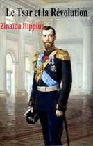 Le Tsar et la Révolution