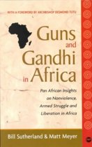 Guns and Gandhi in Africa