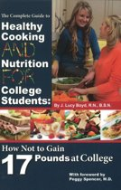 Complete Guide to Healthy Cooking & Nutrition for College Students