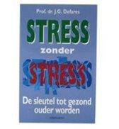 STRESS ZONDER STRESS