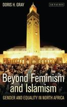 Beyond Feminism and Islamism