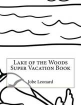 Lake of the Woods Super Vacation Book