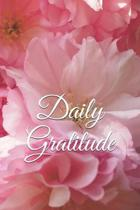 Daily Gratitude: A Journal for Women