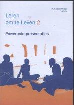 Leren om te leven 2 Powerpointpresentaties