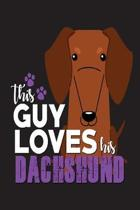 This Guy Loves His Dachshund
