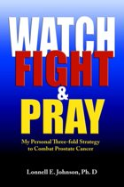 Watch, Fight and Pray