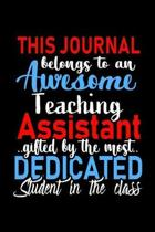 This Journal belongs to an Awesome Teaching Assistant