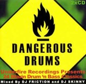 Dangerous Drums