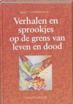 Verhalen En Sprookjes Op De Grens Van Leven En Dood