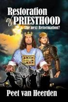 Restoration of Priesthood: The next reformation?