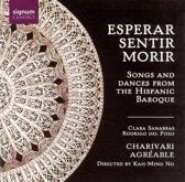 Esperar, Sentir, Morir: Songs And Dances From The