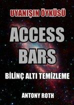 Access Bars: Uyanışın Öyküsü