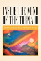 Inside the Mind of the Tornado