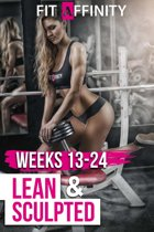 Lean & Sculpted Weeks 13-24
